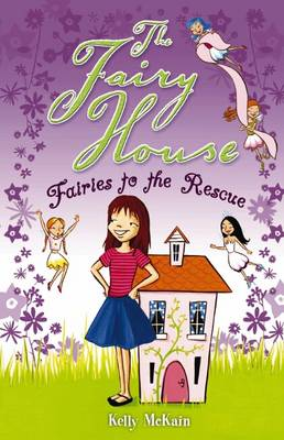 Fairies to the Rescue - The Fairy House No. 3 (Paperback)