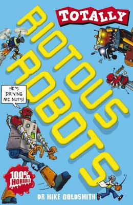 Riotous Robots - Totally (Paperback)