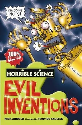 Evil Inventions - Horrible Science (Paperback)