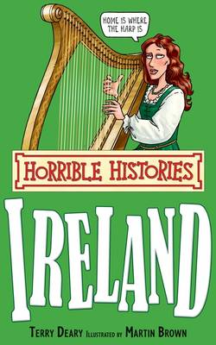 Ireland - Horrible Histories Special (Paperback)