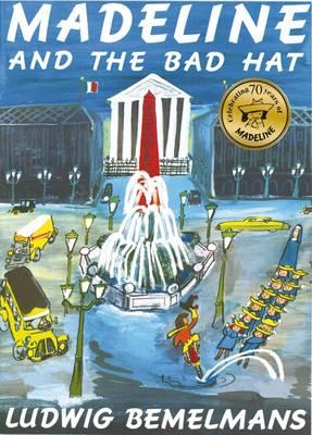Madeline and the Bad Hat - Madeline (Paperback)