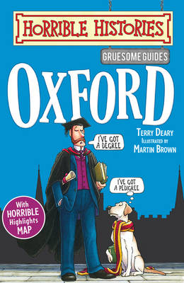 Gruesome Guides: Oxford - Horrible Histories (Paperback)