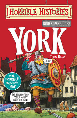 Gruesome Guides: York - Horrible Histories (Paperback)