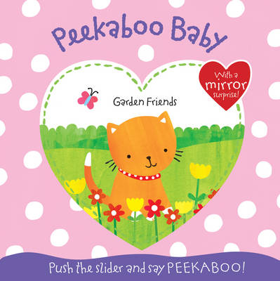 Garden Friends - Peekaboo Baby (Board book)
