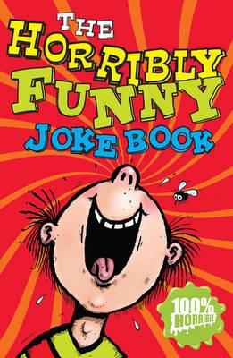The Horribly Funny Joke Book (Paperback)