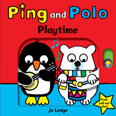 Playtime - Ping and Polo Board Books (Board book)