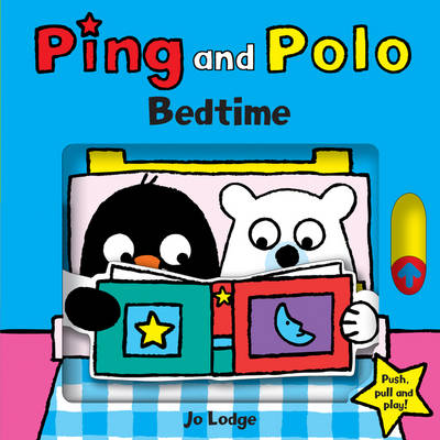 Bedtime - Ping and Polo Board Books (Board book)