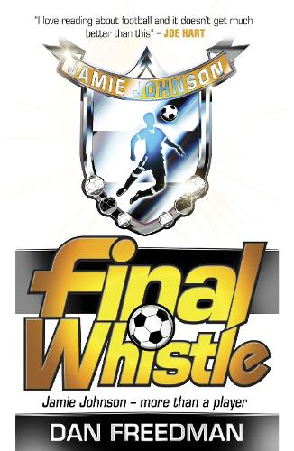 Final Whistle - Jamie Johnson 6 (Paperback)