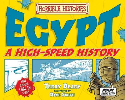 Egypt: A High-Speed History - Horrible Histories (Paperback)