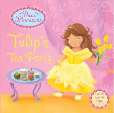 Tulip's Tea Party (Board book)