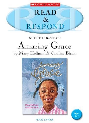 Amazing Grace Teacher Resource - Read & Respond (Paperback)