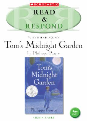 Tom's Midnight Garden Teacher Resource - Read & Respond (Paperback)