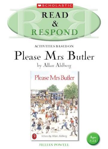 Please Mrs Butler Teacher's Resource: Please Mrs Butler Teacher's Resource Teacher's Resource - Read & Respond (Paperback)