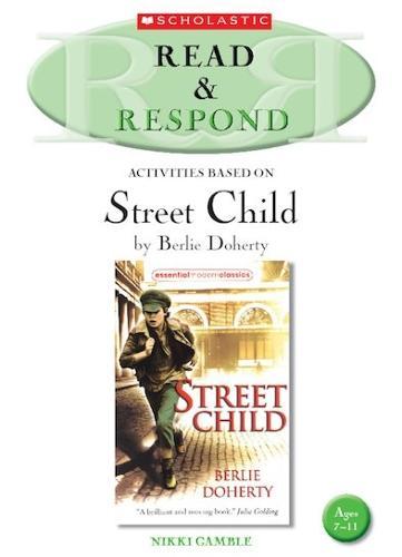 Street Child - Read & Respond (Paperback)