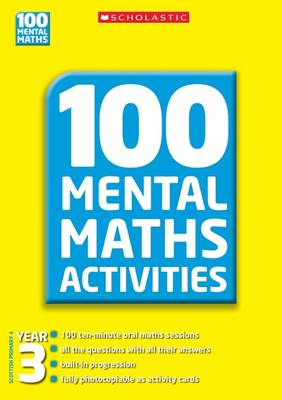 Year 3 - 100 Mental Maths Activities (Paperback)