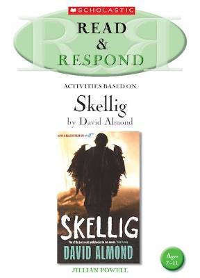 Skellig - Read & Respond (Paperback)