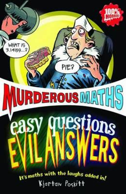 Easy Questions, Evil Answers - Murderous Maths (Paperback)