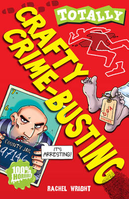 Crafty Crime-Busting - Totally (Paperback)