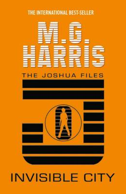 Invisible City - The Joshua Files 1 (Paperback)