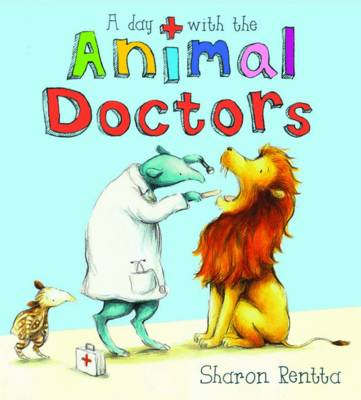 A Day with the Animal Doctors (Hardback)
