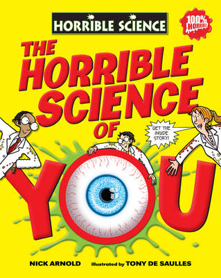 The Horrible Science of You - Horrible Science (Hardback)