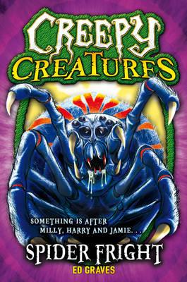 Spider Fright - Creepy Creatures (Paperback)