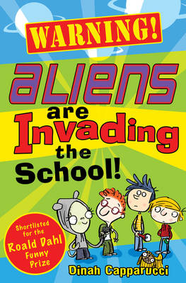 Warning! Aliens are Invading the School! (Paperback)