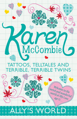Tattoos, Telltales and Terrible, Terrible Twins - Ally's World 8 (Paperback)