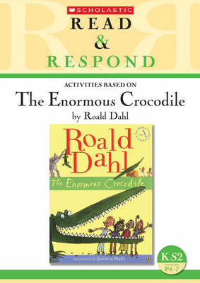 The Enormous Crocodile - Read & Respond (Paperback)