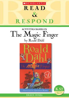 The Magic Finger - Read & Respond (Paperback)