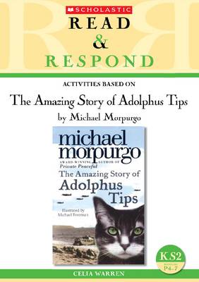 The Amazing Story of Adolphus Tips - Read & Respond (Paperback)