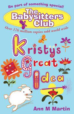 Kristy's Great Idea - Babysitters Club (Paperback)