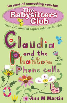 Claudia and the Phantom Phone Calls - Babysitters Club (Paperback)
