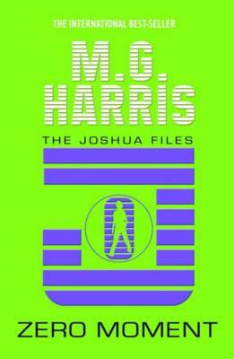 Zero Moment - The Joshua Files (Paperback)