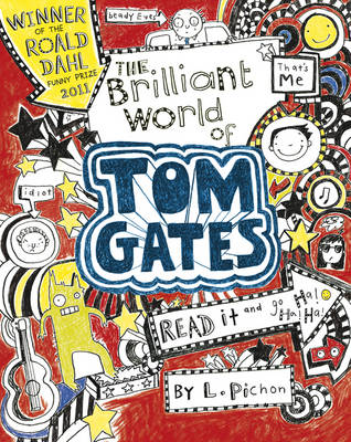 The Brilliant World of Tom Gates - Tom Gates 1 (Paperback)
