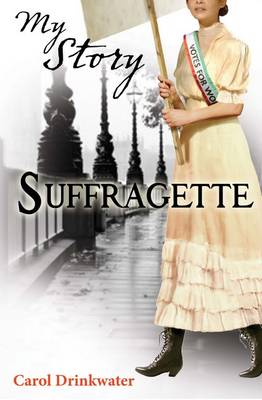 Suffragette - My Story (Paperback)