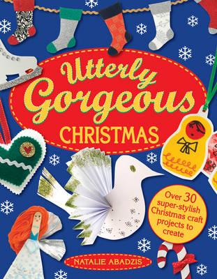 Christmas - Utterly Gorgeous (Paperback)