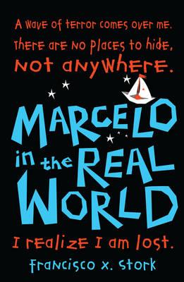 Marcelo in the Real World (Hardback)