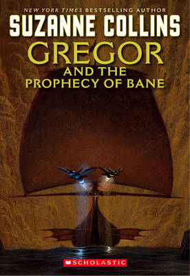 Gregor and the Prophecy of Bane - The Underland Chronicles No. 2 (Paperback)