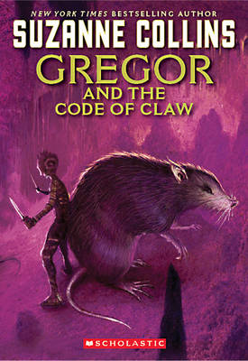 Gregor and the Code of Claw - The Underland Chronicles (Paperback)