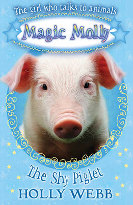 The Shy Piglet - Magic Molly (Paperback)