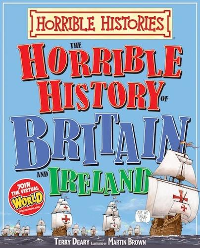 Horrible History of Britain and Ireland - Horrible Histories (Paperback)