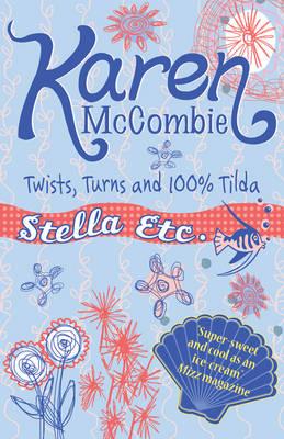Twists, Turns & 100% Tilda - Stella Etc. No. 6 (Paperback)