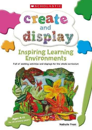 Inspiring Learning Environments - Create and Display (Paperback)