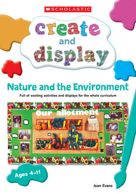 Nature and the Environment - Create & Display Interactive (Paperback)