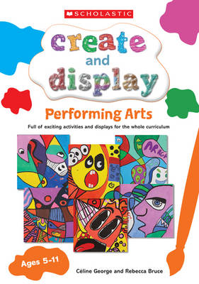 Performing Arts - Create & Display Interactive (Paperback)