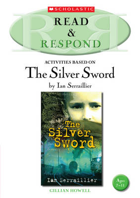 The Silver Sword - Read & Respond (Paperback)