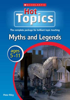 Myths & Legends - Hot Topics (Paperback)