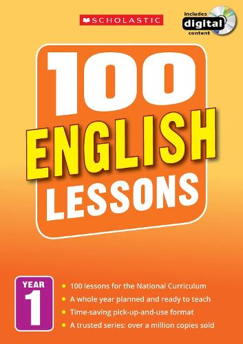 100 English Lessons: Year 1 - 100 Lessons - New Curriculum
