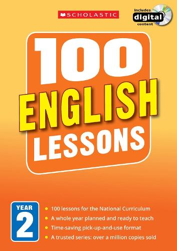 100 English Lessons: Year 2 - 100 Lessons - New Curriculum